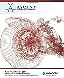 Autodesk Fusion 360: Introduction to Parametric Modeling (Mixed Units): Autodesk Authorized Publisher