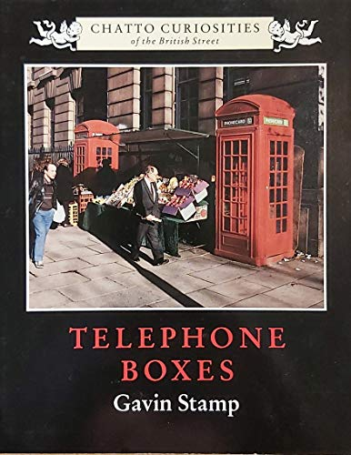 TELEPHONE BOXES (Chatto curiosities)