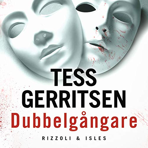 Dubbelgångare Audiobook By Tess Gerritsen cover art