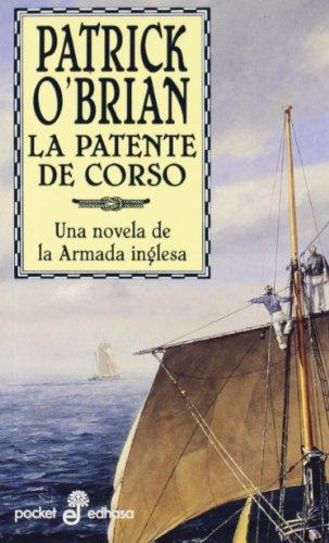 Download La patente de corso : una novela de la armada inglesa 843501696X