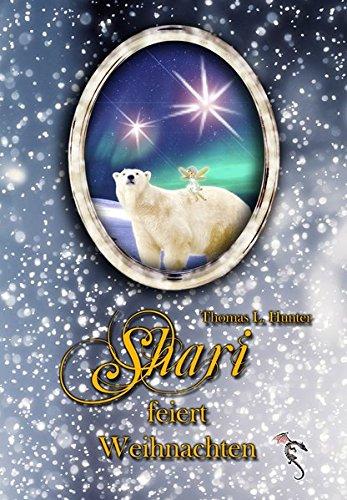 Shari feiert Weihnachten (Sharis Abenteuer)