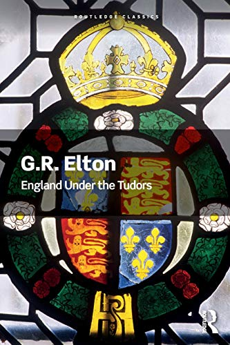 England Under the Tudors (Routledge Classics)