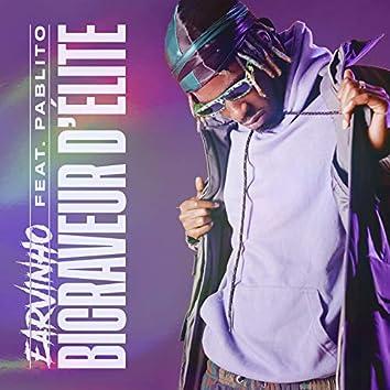 Bicraveur d'élite (feat. Pablito)