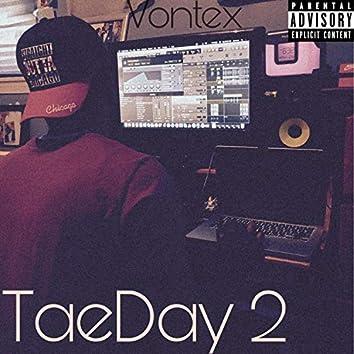 TaeDay 2