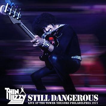 Still Dangerous (Live at the Tower Theatre Philadelphia 1977)