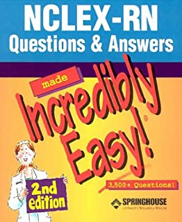 AND NCLEX-RN Questions and Answers Made Incredibly Easy!