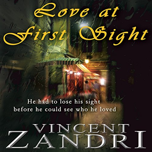 Love at First Sight     A Digital Short              By:                                                                                                                                 Vincent Zandri                               Narrated by:                                                                                                                                 Jim McCance                      Length: 47 mins     Not rated yet     Overall 0.0