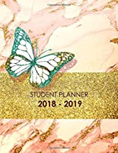 Student Planner 2018-2019: Weekly And Monthly, Academic Planner, Calendar Schedule Organizer, Daily and Weekly Journal Not...