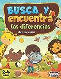 Busca y Encuentra libros niños 2-4 años: Busca y Encuentra las Diferencias, Busca y encuentra para los mas pequeños, Busca y encuentra animales, ... de ingenio, Libro de actividades 2-4 años