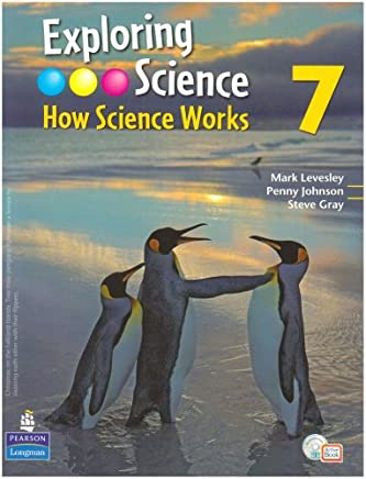 Exploring Science : How Science Works Year 7 Student Book with ActiveBook with CDROM: Student Book with ActiveBook Year 7 (EXPLORING SCIENCE 2)