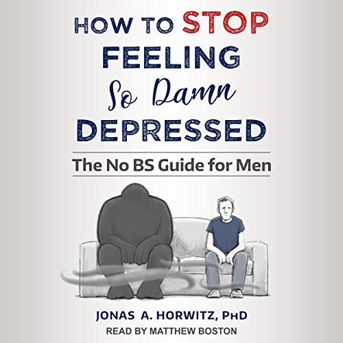 How to Stop Feeling so Damn Depressed cover art