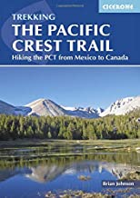 Pacific Crest Trail: Hiking the PCT from Mexico to Canada