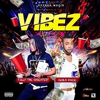 Vibez (feat. Tilly the Greatest)