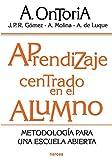 APRENDIZAJE CENTRADO EN EL ALUMNO: METOD: Metodología para una escuela abierta: 176 (Educación Hoy)