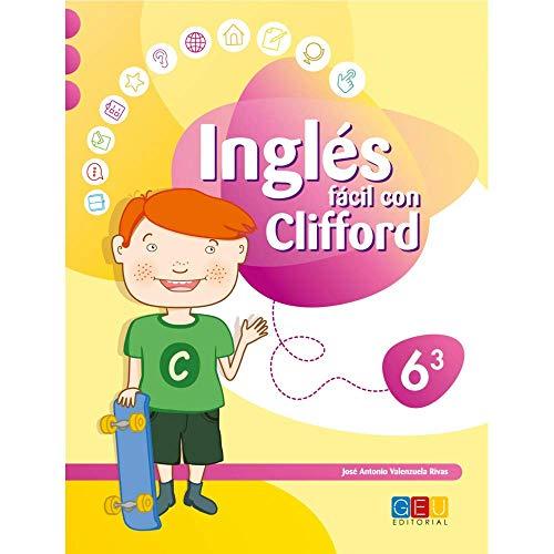 Inglés Fácil con Clifford 6.3 - Cuaderno de Ejercicios y Actividades -...