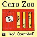 Caro zoo. Ediz. illustrata