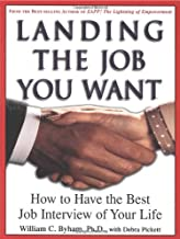 Landing the Job You Want: How to Have the Best Job Interview of Your Life best Job Interview Books