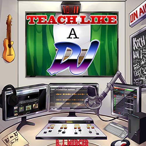 Teach Like a DJ audiobook cover art