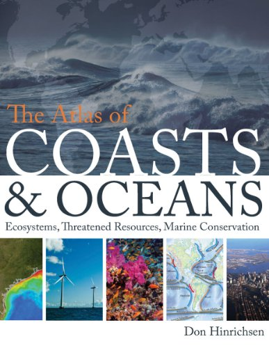 The Atlas of Coasts and Oceans: Ecosystems, Threatened...