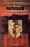 La France entre nationalisme et fascisme. Tome II. La Droite révolutionnaire - Les origines françaises du fascisme