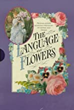 The Language of Flowers: Penhaligon's Scented Treasury of Verse and Prose