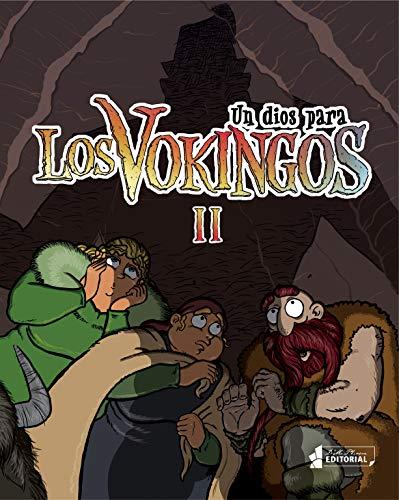 Los vokingos II: Un dios para los vokingos (Spanish Edition)