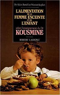 L'alimentation de la femme enceinte selon l'enseignement de dr kousmine