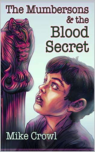 The Mumbersons and The Blood Secret (English Edition)