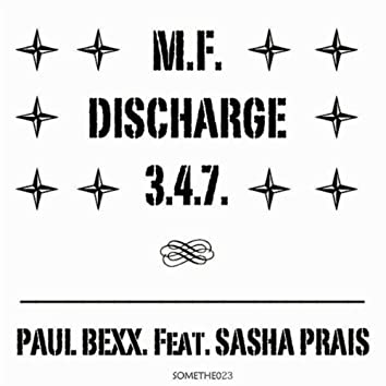 M.F. Discharge 347