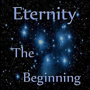 Eternity: The Beginning
