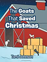 The Goats That Saved Christmas