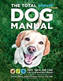 Total Dog Manual (Adopt-a-Pet.com): Meet, Train and Care for Your New Best Friend
