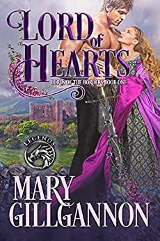 Lord of Hearts (Lords of the Borders Book 1) by [Mary Gillgannon]