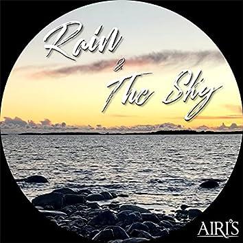 Rain / The Sky