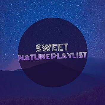 Sweet Nature Playlist, Vol. 2