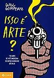 Isso É Arte? (Em Portuguese do Brasil)