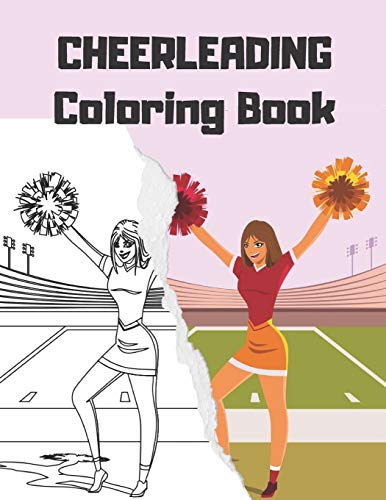 CHEERLEADING Coloring Book: cheerleader dancers gymnasts colouring for girls