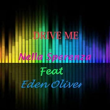 Drive Me (feat. Eden Oliver) [Radio Edit]