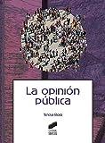La opinión pública: 17 (Ciencias de la Información. Documentación)
