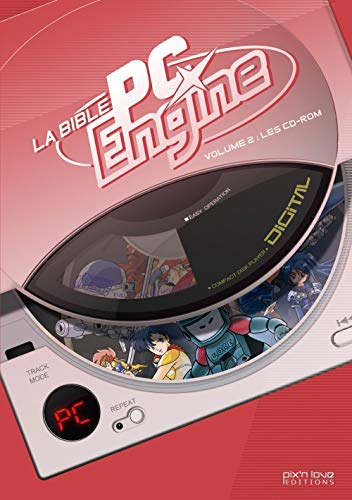 Le Bible PC Engine : Volume 2, Les CD-Rom (BIBLE PIX N LOVE)
