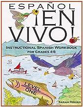 Español En Vivo Level 1: Instructional Spanish Workbook for Grades 4-8 (Español En Vivo Instructional Spanish Workbooks) (Volume 1) PDF
