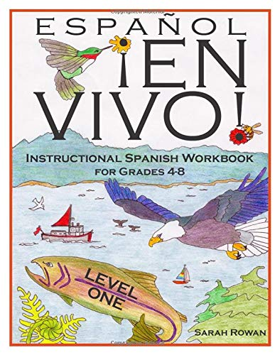 Español En Vivo Level 1: Instructional Spanish Workbook for Grades 4-8 (Español En Vivo Instructional Spanish Workbooks) (Volume 1)