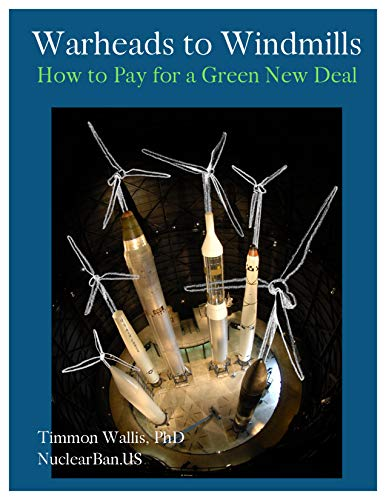 Warheads to Windmills: How to Pay for a Green New Deal