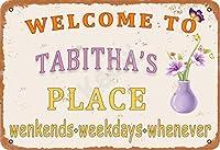 Tabitha's Placeへようこそ金属製のビンテージティンサインウォールデコレーションインチコーヒーバーレストランパブマン洞窟装飾用