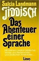 Jiddisch. Das Abenteuer einer Sprache