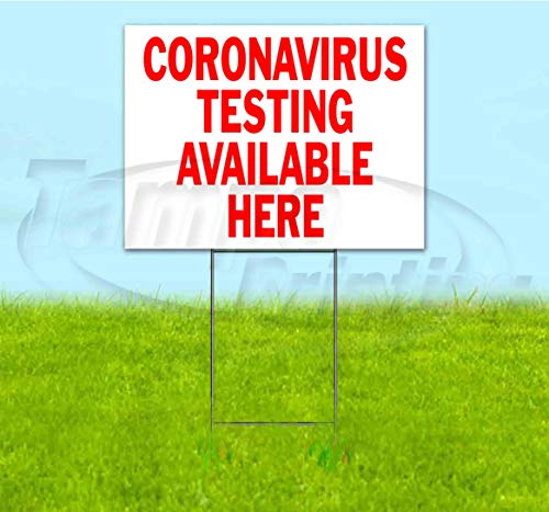 Coronavirus Testing Available Here (18' x 24') Yard Sign, Quantity Discounts, Multi-Packs, Includes Metal Step Stake, Bandit, New, Advertising, USA