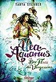 Alea Aquarius 6: Der Fluss des Vergessens