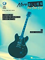 More Blues You Can Use: A Complete Guide to Learning Blues Guitar
