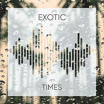 # 1 Album: Exotic Times