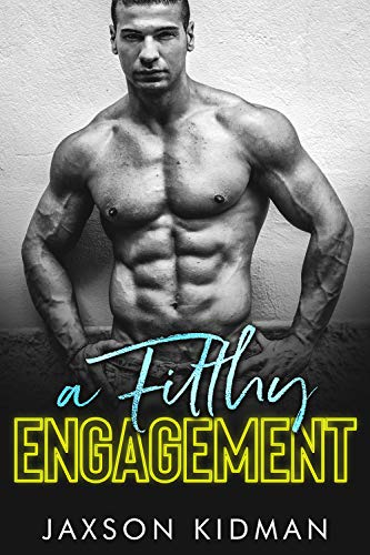 A FILTHY Engagement (Filthy Line Book 2)